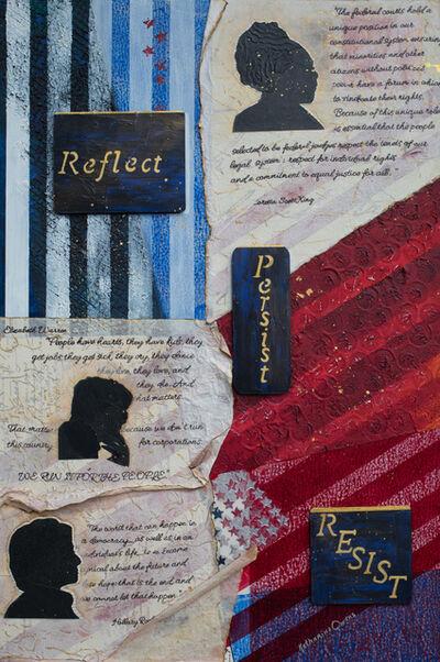 Katharine Owens, 'Reflect, Resist, Persist', 2017