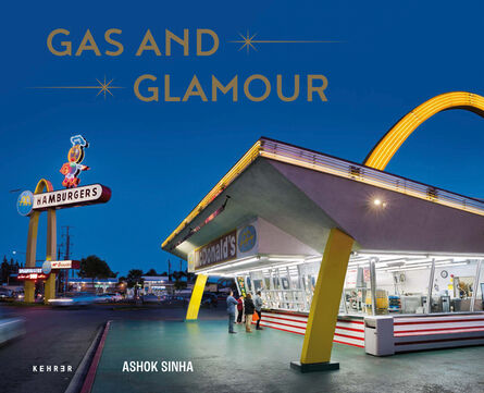 Ashok Sinha, 'GAS AND GLAMOUR. Roadside Architecture in Los Angeles', 2020