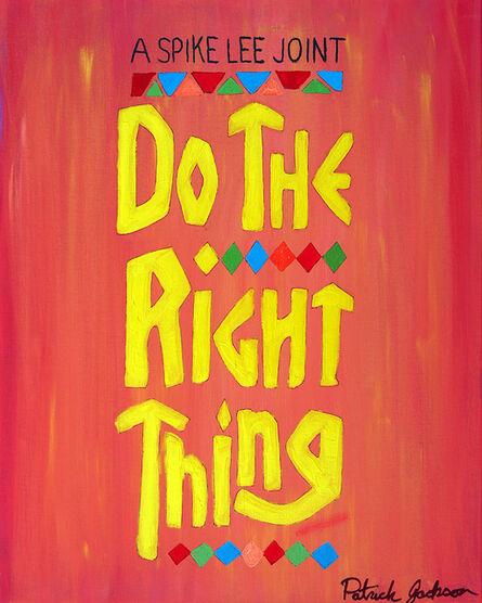 Patrick Jackson, 'Do the right thing', 2020