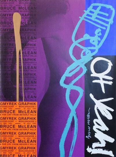 Bruce McLean, 'Oh Yeah', 1992