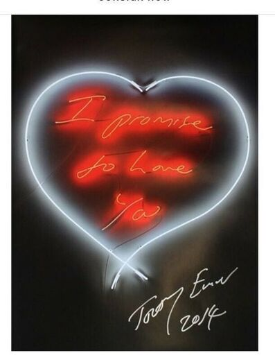 """Tracey Emin, '""""I PROMISE TO LOVE YOU""""', 2014"""