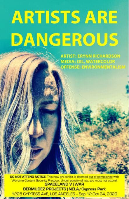 John S. Rabe, 'Artists are Dangerous (Erynn Richardson)', 2020