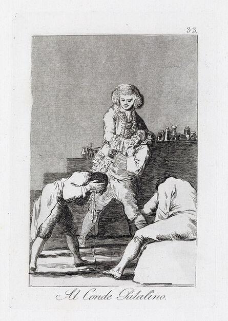 Francisco de Goya, 'Al Conde Palatino', ca. 1799