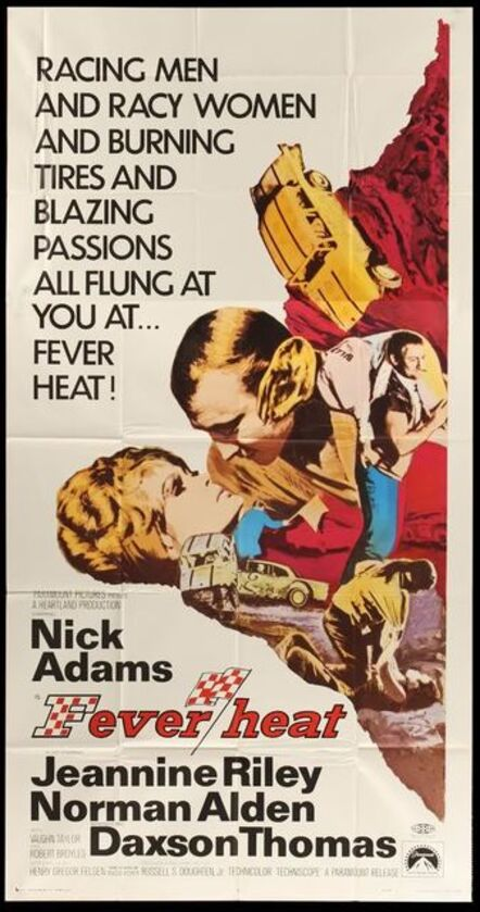 Anon, 'FEVER HEAT Three Sheet Folded Movie Poster 1968 racing men, racy women, burning tires & blazing passions flung at you', 1968