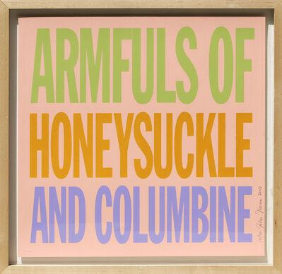 John Giorno, 'Armfuls of Honeysuckle and Columbine', 2007