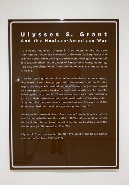 Marcos Ramírez ERRE, 'The Missing Roadside History - Ulysses S. Grant', 2016