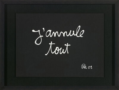 Ben Vautier, 'J'annule tout ', 2009
