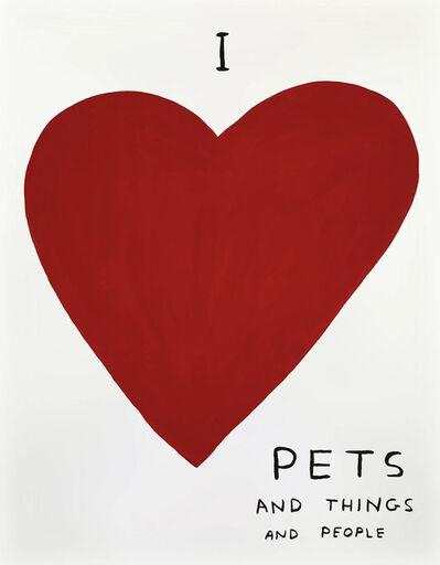 David Shrigley, 'I Love Pets', 2019