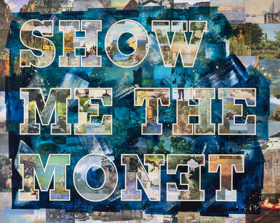 Peter Tunney, 'SHOW ME THE MONET ', 2021