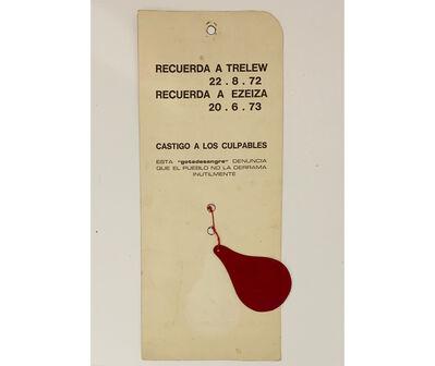 Juan Carlos Romero, 'Recuerda a Trelew 22.8.72 Recuerda a Ezeiza 20.6.1973. Castigo a los culpables', 1973