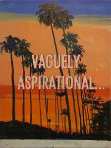 David Kramer, 'Vaguely Aspirational', 2017