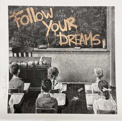 Mr. Brainwash, 'Follow Your Dreams', 2021
