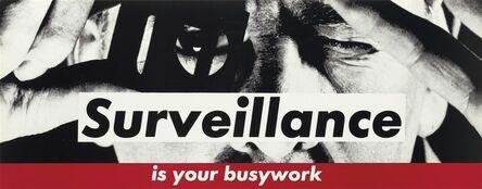 Barbara Kruger, 'Surveillance', c.1983