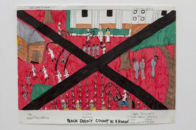Dapper Bruce Lafitte, 'T.D.B.C. Black Didn't Count as a Human', 2017