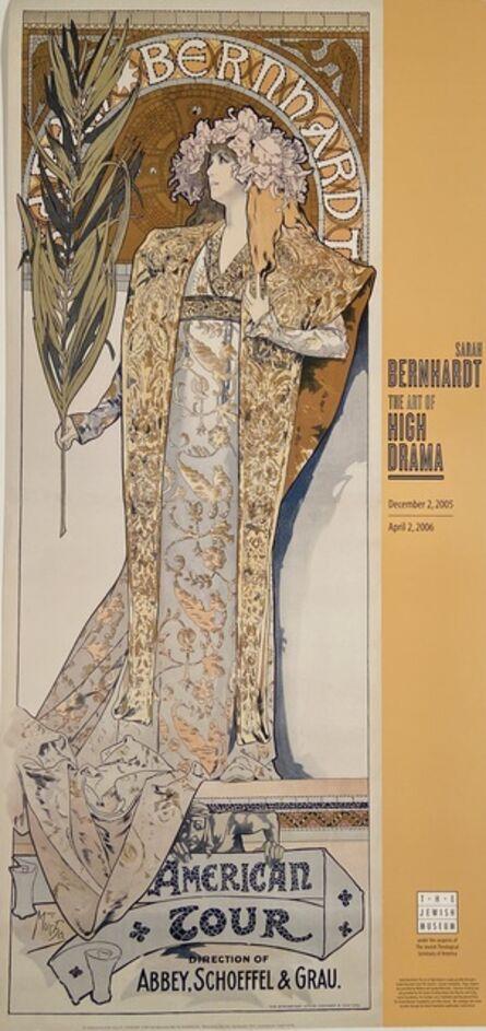 Alphonse Mucha, 'Alphonse Mucha, Sarah Bernhardt Jewish Museum Exhibition Poster ', 2005