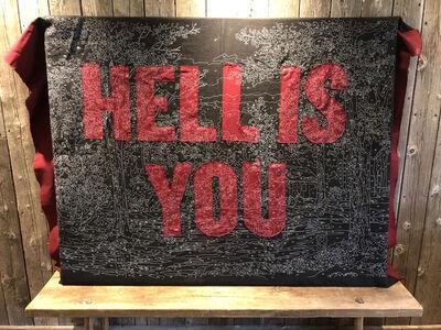 Trey Speegle, 'Hell is You', 2015
