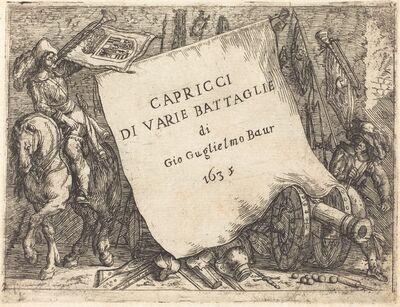 Johann Wilhelm Baur, 'Capricci di varie battaglie (Title Page)', 1635