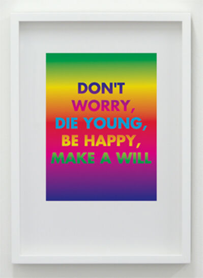 David McDiarmid, 'Don't Worry, Die Young, Be Happy, Make A Will', 1994 / 2012