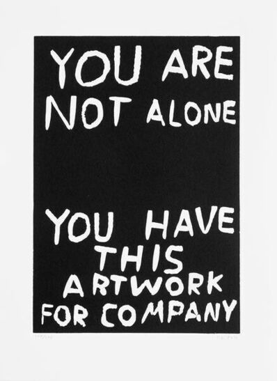 David Shrigley, 'You Are Not Alone', 2016
