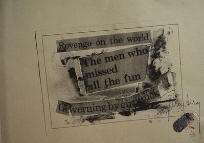 Felipe Ehrenberg, 'Revenge of the world…micropoema neográfico', 1972