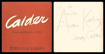 Alexander Calder, 'Perls Galleries Catalogue Hand Signed and Inscribed by Calder to Anita and Arthur Kahn', 1974