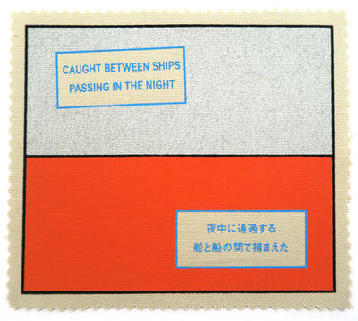 Lawrence Weiner, 'Caught Between Ships Passing in the Night', 1999