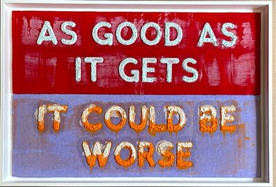 Mel Bochner, 'As Good As It Gets / It Could Be Worse', 2020