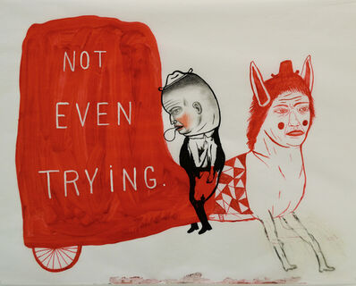 Fred Stonehouse, 'Not Even Trying', 2016