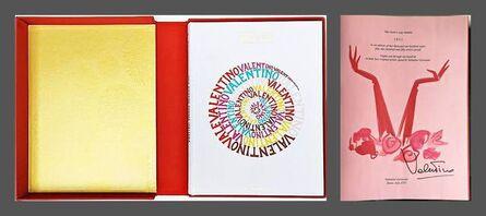 Valentino, 'Una Grande Storia Italiana Valentino Garavani (Hand Signed and Numbered Collectors Edition)', 2007
