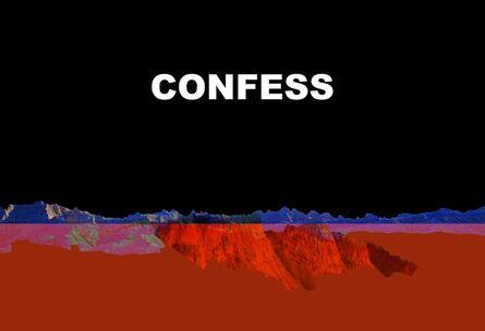 Brian Hubble, 'Confess', 2014