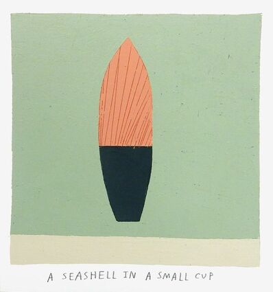 Kristin Texeira, 'a seashell in a small cup', 2017