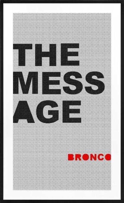 BRONCO, 'The Mess Age', 2016