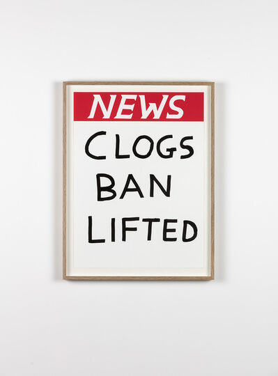 David Shrigley, 'Untitled (Clogs Ban Lifted)', 2017