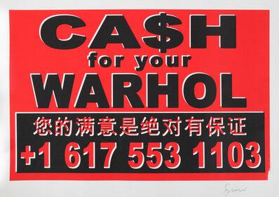 Geoff Hargadon, 'Cash For Your Wahol (Moniker)', 2011