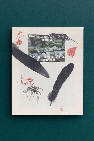 Alex Mackin Dolan, 'Suffering and Money', 2014
