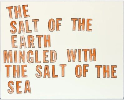 Lawrence Weiner, 'Salt of the Earth', 1996