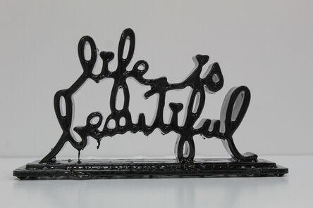 Mr. Brainwash, ' Life is Beautiful (Drip) ', 2020
