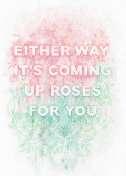 Amanda Manitach, 'Either Way It's Coming Up Roses For You', 2017