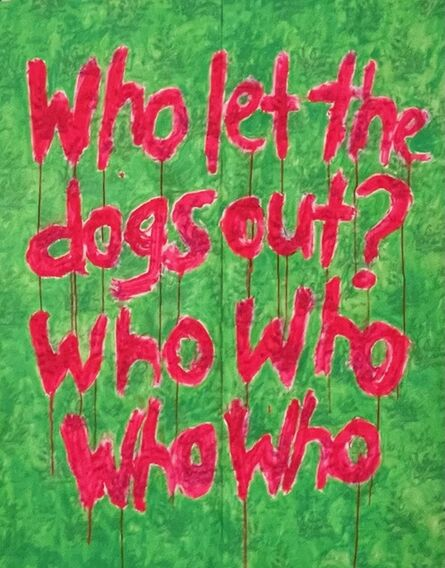 Ayse Wilson, 'Who Let the Dogs Out', 2021
