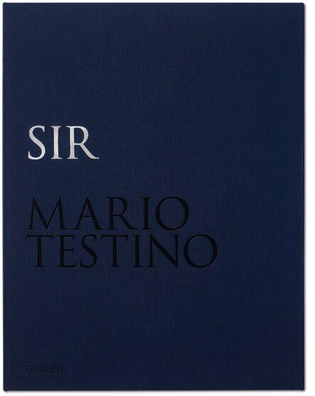 Mario Testino, 'Mario Testino. SIR', 2015