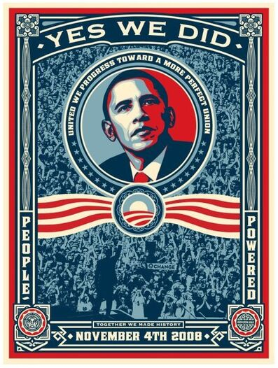 Shepard Fairey, 'OBAMA - YES WE DID!', 2008