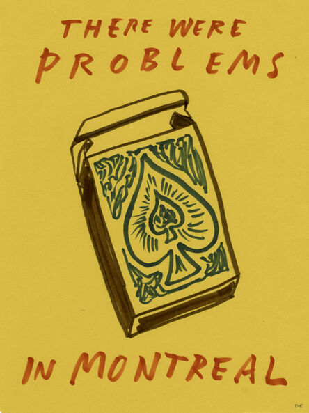 Dave Eggers, 'Untitled (There Were Problems in Montreal)', 2020