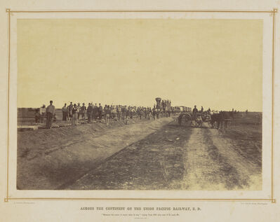 Alexander Gardner, 'Westward The Course of Empire Takes Its Way: Laying Track 600 Miles West of St. Louis, Missouri', 1867