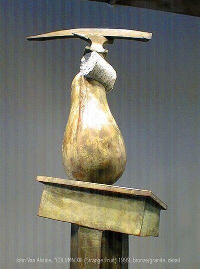 John Van Alstine, 'COLUMN 12 (Strange Fruit)', 1999