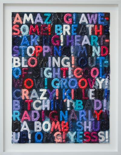Mel Bochner, 'Amazing!', 2016