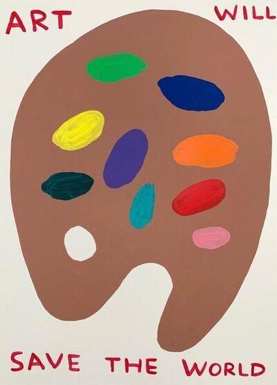 David Shrigley, 'Art Will Save The World', 2019