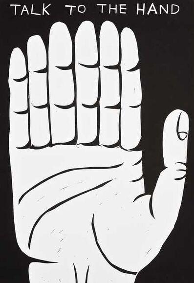 David Shrigley, 'Talk To The Hand ', 2021