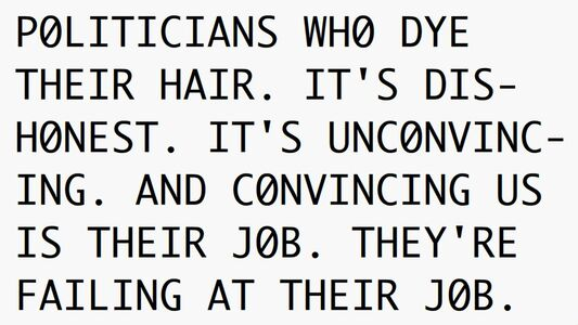 Young-Hae Chang Heavy Industries, 'POLITICIANS WHO DYE THEIR HAIR -- WHAT ARE THEY HIDING?', 2016