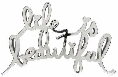 Mr. Brainwash, 'Life is beautiful - Hard Candy Chrome', 2017