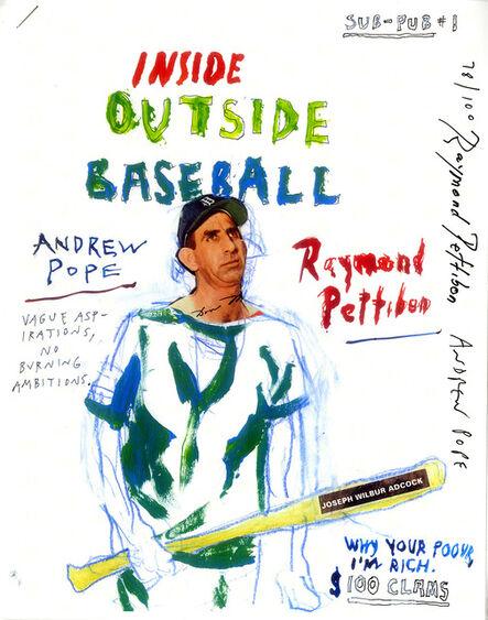 Raymond Pettibon, 'Raymond Pettibon and Andrew Pope Inside Outside Baseball', 2014